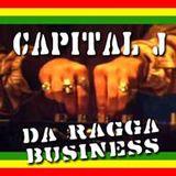 DJ CAPITAL J - DA RAGGA BUSINESS (1998)