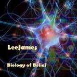 Biology Of Belief - LeeJames - Tech Trance Mission