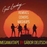 Daft Punk:Get Lucky Remixes/Covers/Mashups (MegaMixTape by Gábor Deutsch)