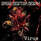 Droid Sector Decay - Virus-Decay