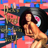 Dick's Vinyl Selection Vol:7