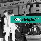 OK, alright! Northern Soul Podcast 005