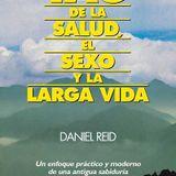 """Libro Leído Para Vos: """"El Tao de La Salud, El Sexo y La Larga Vida"""" Daniel Reid 10-04-17"""