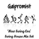 New Swing Era (Swing House Mix Set)