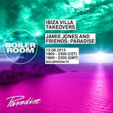Jamie Jones B2B Dyed Soundorom - Live @ Paradise, Ibiza Villa Takeovers - 13.08.2013