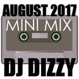 DJ Dizzy - Minimix: August 2017