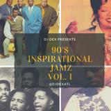 DJ Dex Inspirational Jamz Vol. 1