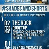 Vinny Da Vinci @ live on vinyl @ CNR537's Shorts & Shades,02.02.2013