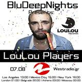 BluDeepNights on Westradio August 2013 Guest Mix Lou Lou Players