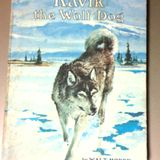 Kavik the Wolf Dog, part 2