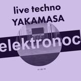 YAKAMASA LIVE TECHNO @ ELEKTRONOC - OPOKAN ZONA LUBLIN 01-06-2018