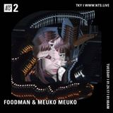 Foodman & Meuko Meuko - 24th January 2017