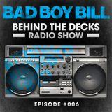 Behind The Decks Radio Show - Episode 6