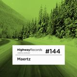 Maertz Special Set For HIghway Records (February 2014)