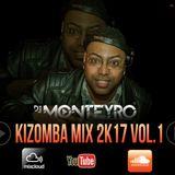 KIZOMBA MIX 2017 VOL.1 BY DJ MONTEYRO