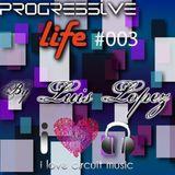 #003 Progressive life with Luis Lopez on ilcm