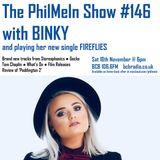 The PhilMeIn Show #146 with Binky