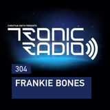 Tronic Podcast 304 with Frankie Bones