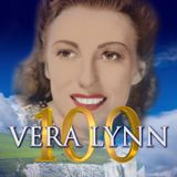 The Vera Lynn Birthday Special - 19th March 2017