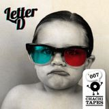 CHACHITAPE#007 - Letter D