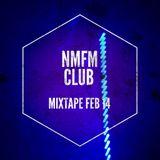NMFM-CLUB MIXTAPE | INDIE FAVORITES PT.1 | FEB2014
