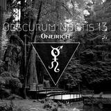 Obscurum Noctis 13 ∴ Oneirich