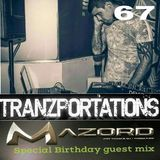Tranzportations Part 67 - The Mazord Monthly Takeover - Birthday Special