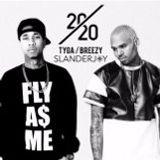 @SLANDERJOY #20/20 Tyga & Breezy