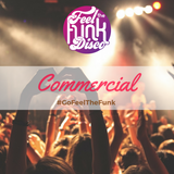 Commercial Mix By Feel The Funk Disco