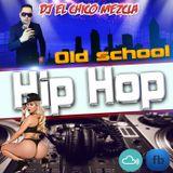 DJ EL Chico Mezcla Old School Hip Hop.mp3