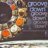 Groove On Down Vol 1