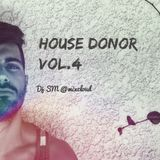 House Donor Vol.4
