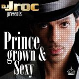 D.J. Jroc Presents Prince - Grown & Sexy Vol 1(Bootleg)