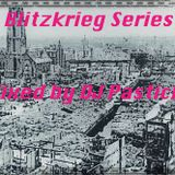 The Blitzkrieg Series EP. 6