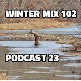 Winter Mix 102 - Podcast 23 (Jan 2017)