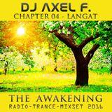 DJ Axel F. - Awakening - Langat (Chapter 04)