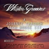 Winter Grooves - A Journey Through Tech House Vol.3 mixed by Johnny Pereira