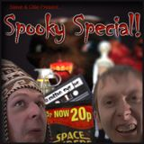 The Steve and Ollie Podcast - Episode Three - Spooky Special!