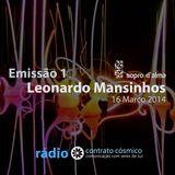 Emissão 1 - Leonardo Mansinhos // Rádio Contrato Cósmico