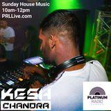 Kesh Chandra / Sunday House Session 21st October 2018 @ 10-12pm - Recorded Live on PRLlive.com