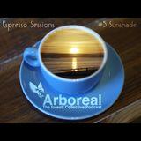 Arboreal Presents: Espresso Sessions #5 Sunshade