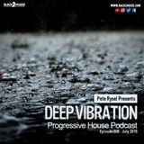 Pete Rysel - Deep Vibration Episode 008 (July 2019)