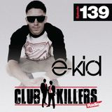 CK Radio Episode 139 - DJ E-Kid