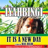 Iyahbingi 4^ Stagione, puntata del 17/03/2019 IT IS A NEW DAY