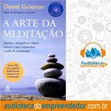 Livro - A Arte da Meditação -  Daniel Goleman