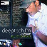 DeepTechFM 151 - DJ Kochi (2016-10-13)