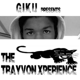 The Trayvon Xperience