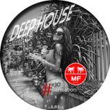 Deep House session #30 vs Madeinfredd