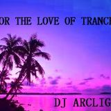 For The Love Of Trance (February 2014)