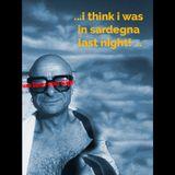In my mind i was in Sardegna last night...